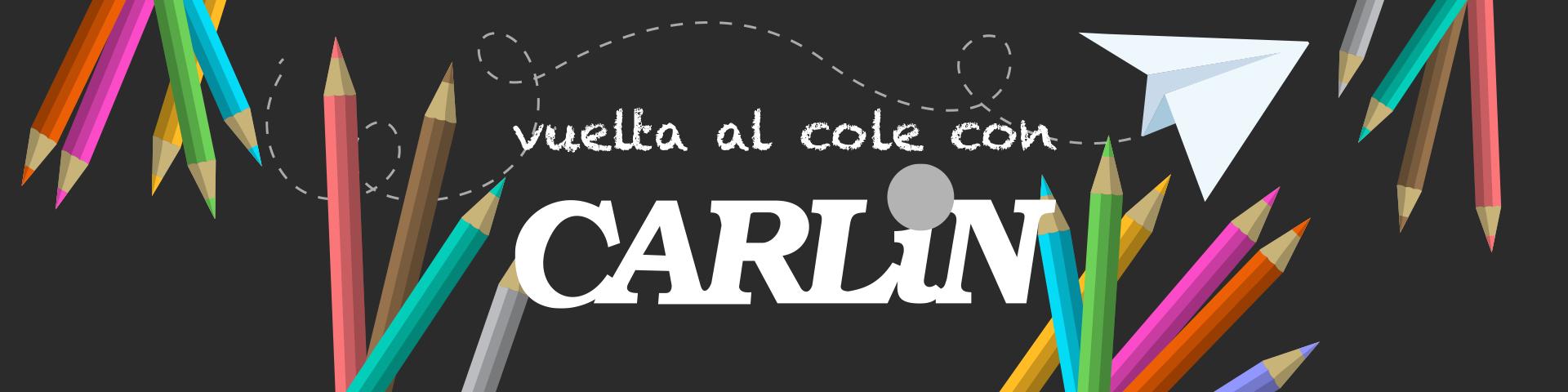 Vuelta al cole con Carlin